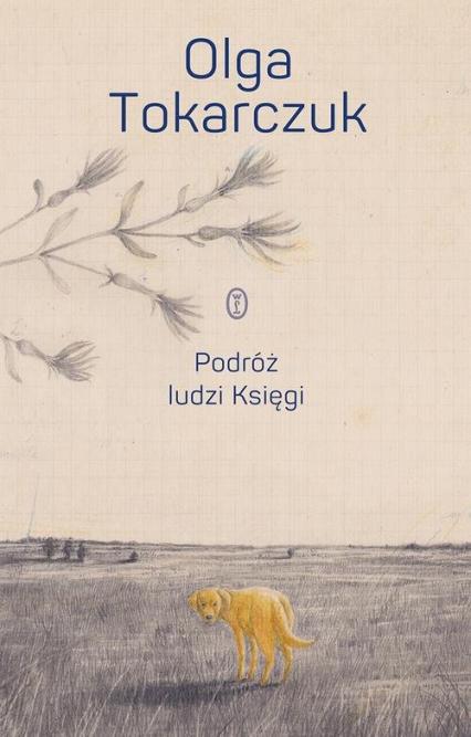 Podróż ludzi Księgi - Olga Tokarczuk | okładka