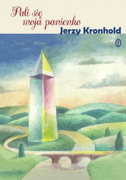 Pali się moja panienko - Jerzy Kronhold   okładka