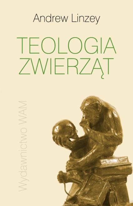 Teologia zwierząt - Andrew Linzey   okładka