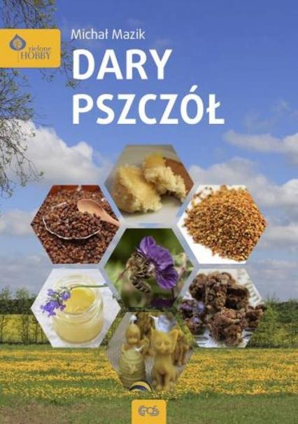 Dary pszczół - Michał Mazik | okładka