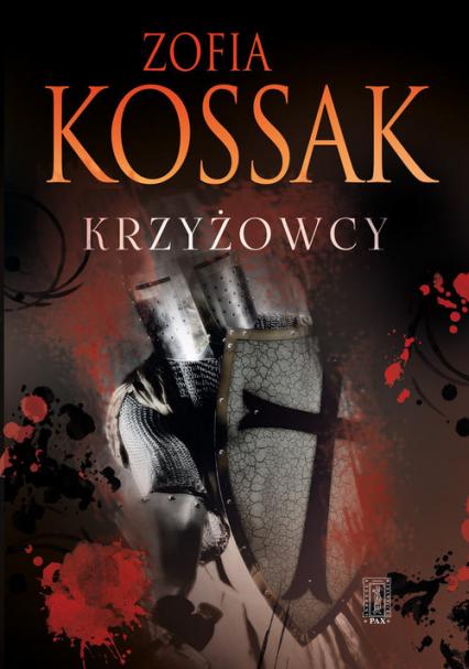 Krzyżowcy Tom 3 i 4 - Zofia Kossak   okładka