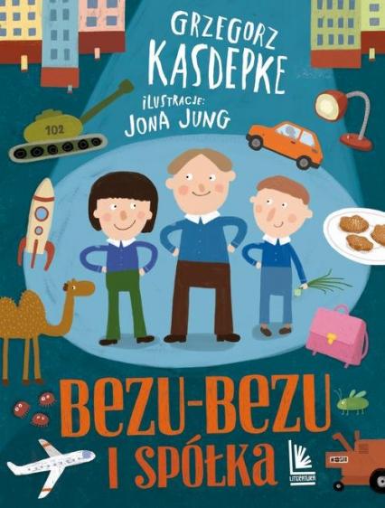 Bezu-bezu i spółka - Grzegorz Kasdepke | okładka