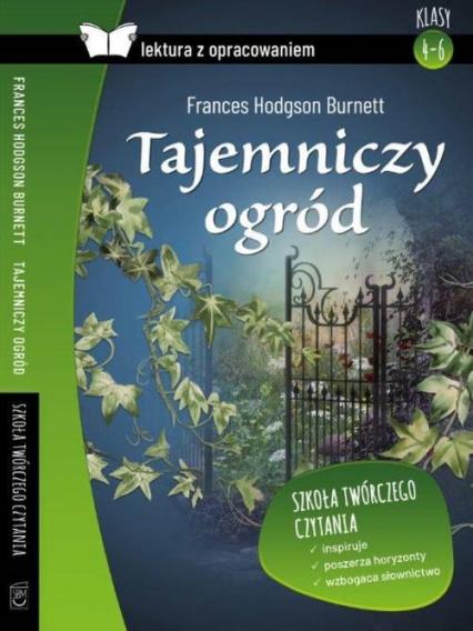 Tajemniczy ogród Lektura z opracowaniem - Burnett Frances Hodgson | okładka