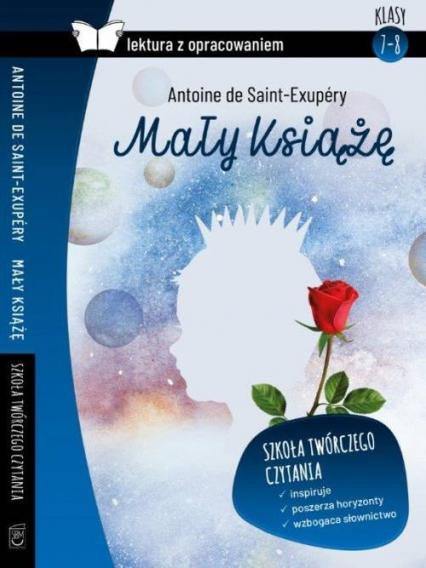 Mały Książę Lektura z opracowaniem - de Saint Exupery Antoine | okładka