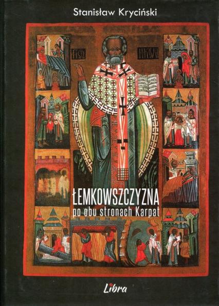 Łemkowszczyzna po obu stronach Karpat - Stanisław Kryciński | okładka