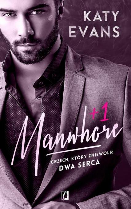 Manwhore +1 Tom 2 - Katy Evans | okładka