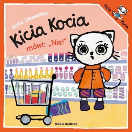 Kicia Kocia mówi: NIE! - Anita Głowińska | okładka