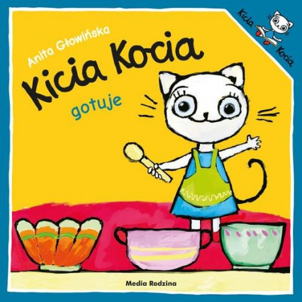 Kicia Kocia gotuje - Anita Głowińska | okładka