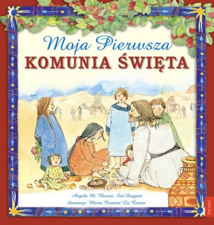 Moja Pierwsza Komunia Święta - Burrin  Angela M., Doggett Sue   okładka