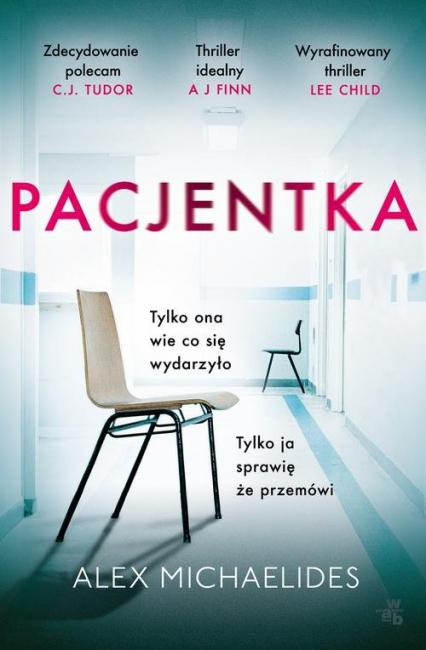 Pacjentka  - Alex Michaelides | okładka
