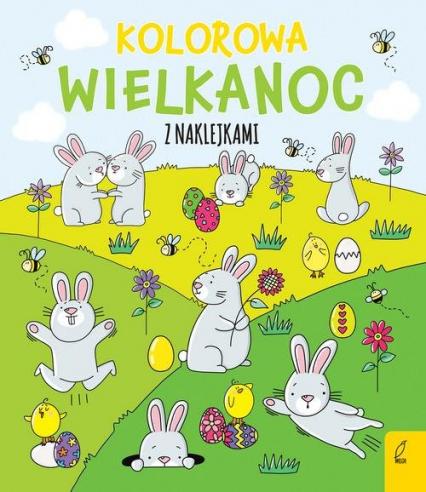 Kolorowa Wielkanoc z naklejkami - Ewelina Protasewicz | okładka