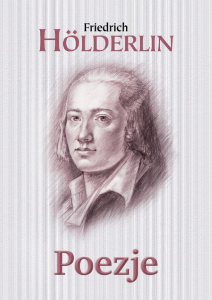 Poezje Hölderlin - Friedrich Holderlin   okładka