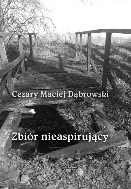 Zbiór nieaspirujący - Dąbrowski Cezary Maciej   okładka