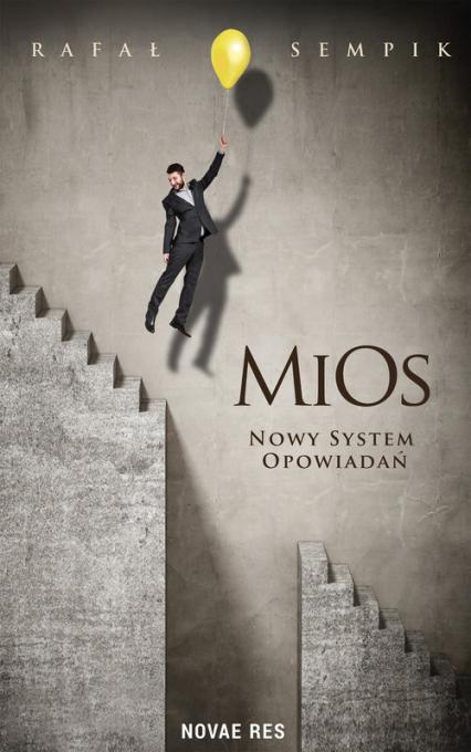 MiOs. Nowy system opowiadań - Rafał Sempik | okładka