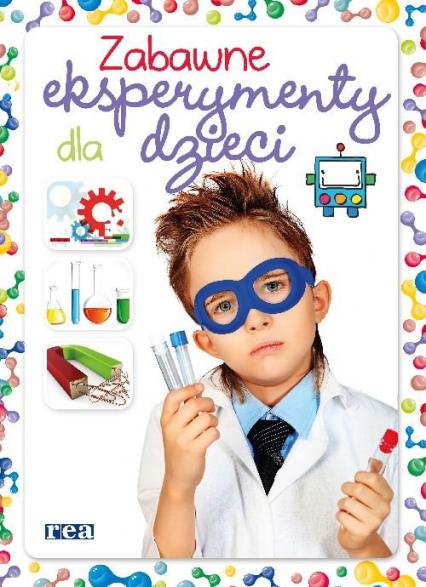 Zabawne eksperymenty dla dzieci - Martinez Carla Nieto | okładka