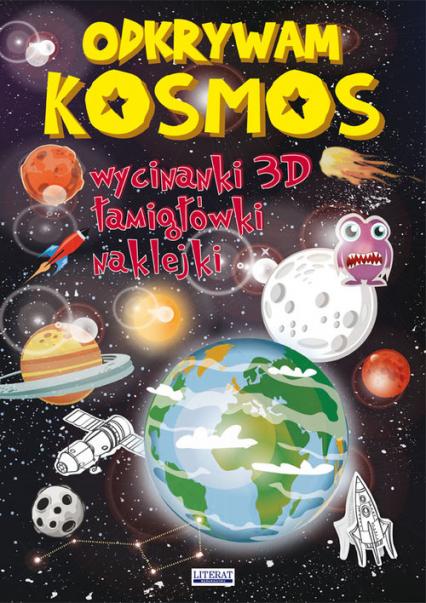 Odkrywam Kosmos Wycinanki 3D, łamigłówki, naklejki - Rafalski Jerzy, Guzowska Beata | okładka
