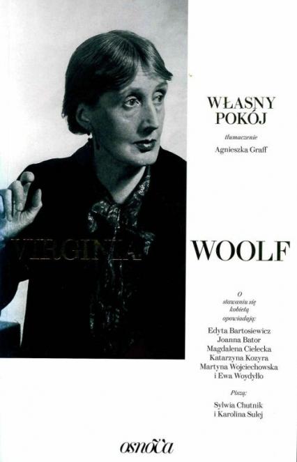 Własny pokój - Woolf Virginia, Chutnik Sylwia, Sulej Karolina | okładka
