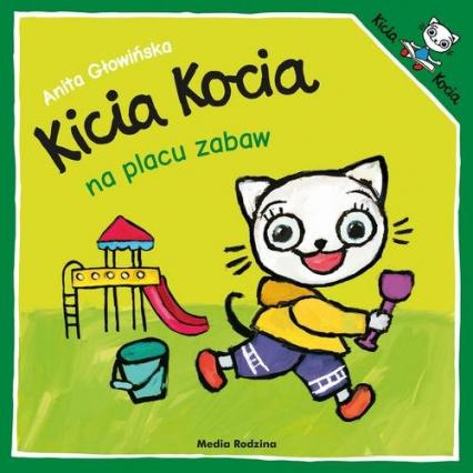 Kicia Kocia na placu zabaw - Anita Głowińska   okładka