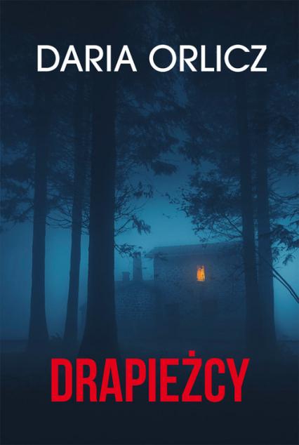 Drapieżcy - Daria Orlicz | okładka