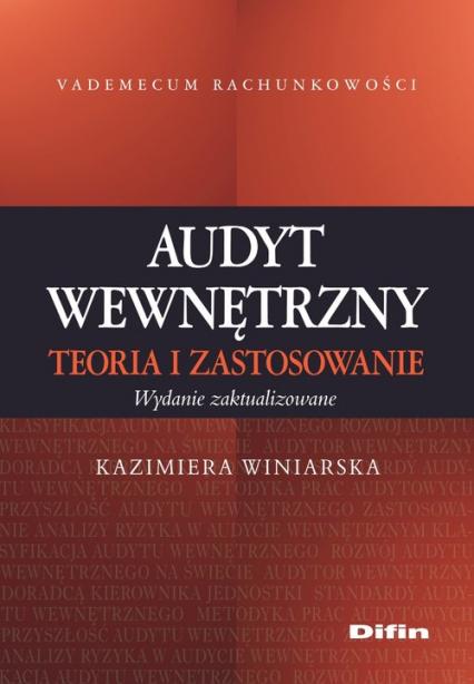 Audyt wewnętrzny Teoria i zastosowanie - Kazimiera Winiarska | okładka
