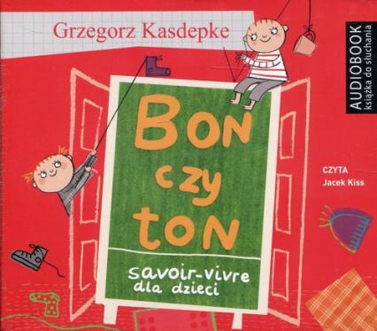 Bon czy ton (Audiobook) - Grzegorz Kasdepke | okładka