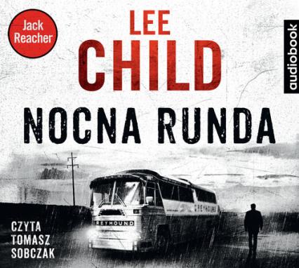 Nocna runda (Audiobook) - Lee Child | okładka