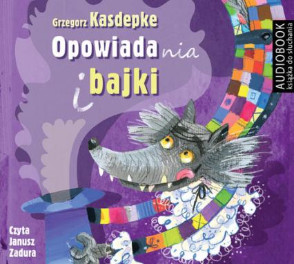 Opowiadania i bajki (Audiobook) - Grzegorz Kasdepke | okładka