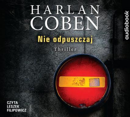 Nie odpuszczaj (Audiobook) - Harlan Coben | okładka