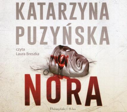 Nora (Audiobook) - Katarzyna Puzyńska   okładka