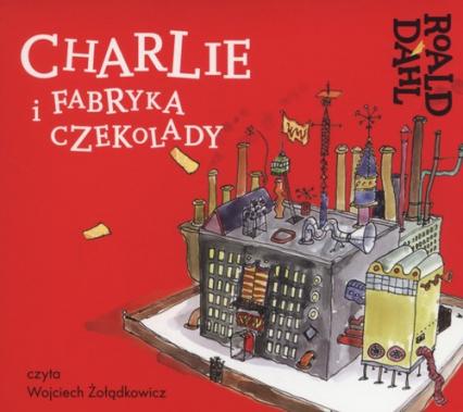 Charlie i fabryka czekolady (Audiobook) - Roald Dahl | okładka