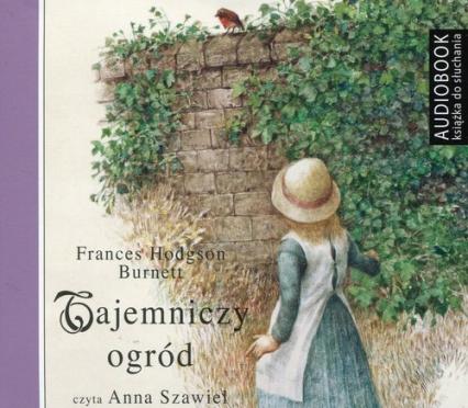 Tajeminczy ogród (Audiobook) - Frances Hodgson-Burnett | okładka