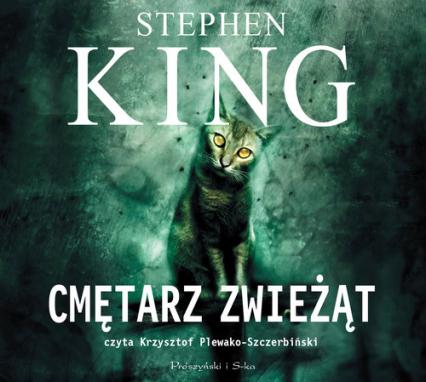 Cmętarz zwieżąt (audiobook) - Stephen King | okładka