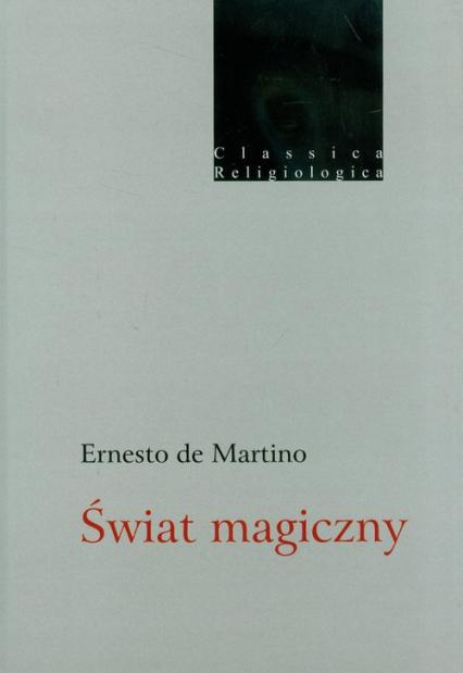 Świat magiczny - Ernesto Martino | okładka