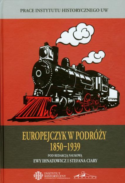 Europejczyk w podróży 1850-1939 -  | okładka