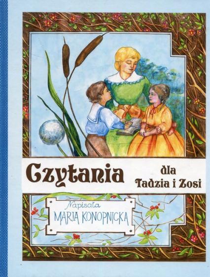 Czytania dla Tadzia i Zosi - Maria Konopnicka | okładka