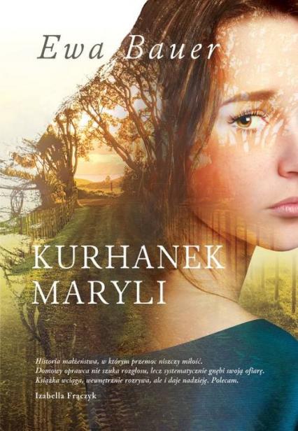 Kurhanek Maryli - Ewa Bauer | okładka