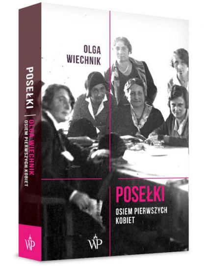 Posełki Osiem pierwszych kobiet - Olga Wiechnik   okładka