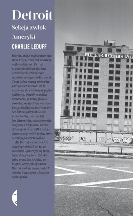 Detroit Sekcja zwłok Ameryki - Charlie LeDuff | okładka