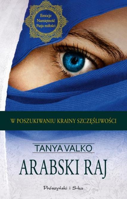Arabski raj - Tanya Valko | okładka