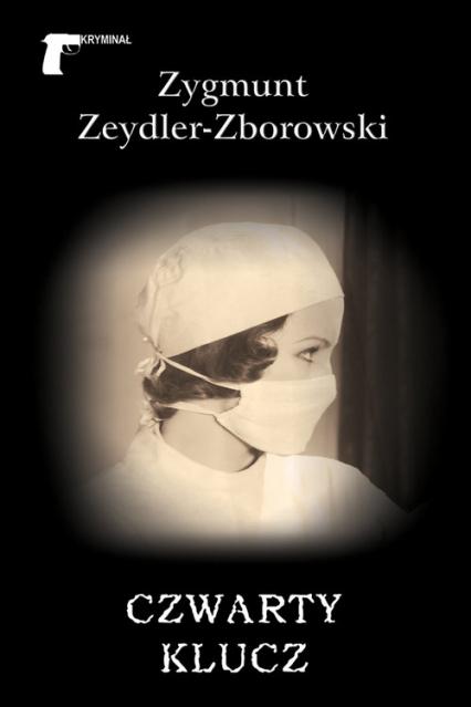 Czwarty klucz - Zygmunt Zeydler-Zborowski | okładka