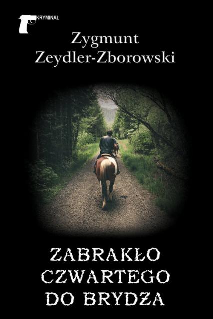 Zabrakło czwartego do brydża - Zygmunt Zeydler-Zborowski | okładka