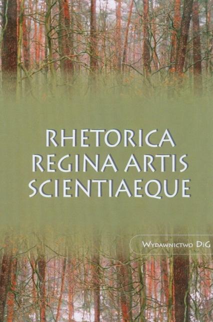 Rhetorica regina artis scientiaeque -  | okładka