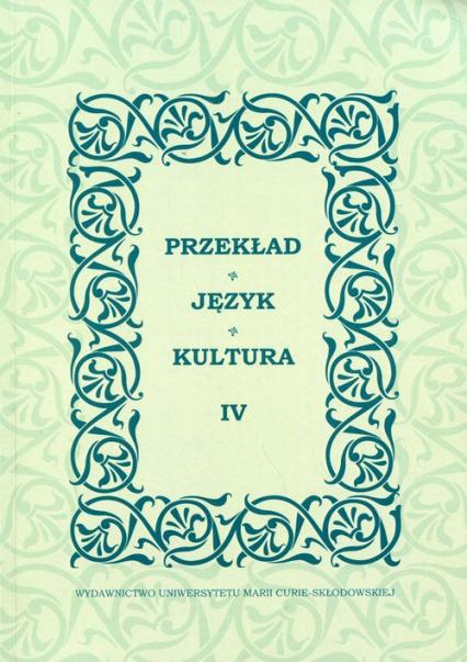 Przekład Język Kultura IV -  | okładka