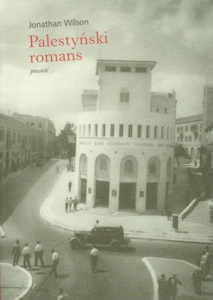 Palestyński romans - Jonathan Wilson | okładka