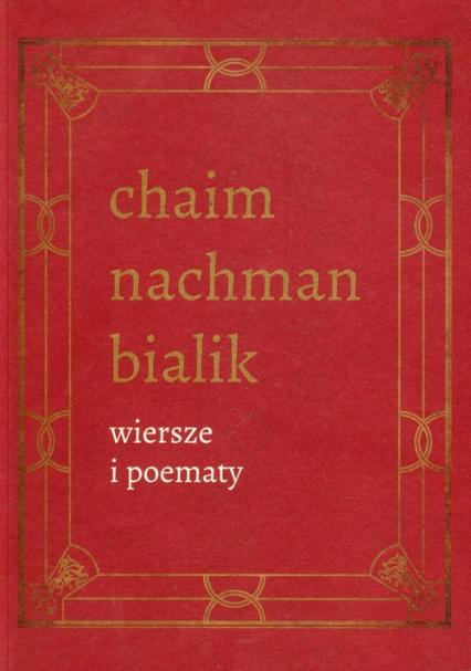 Wiersze i poematy Tom 4 - Bialik Chaim Nachman | okładka