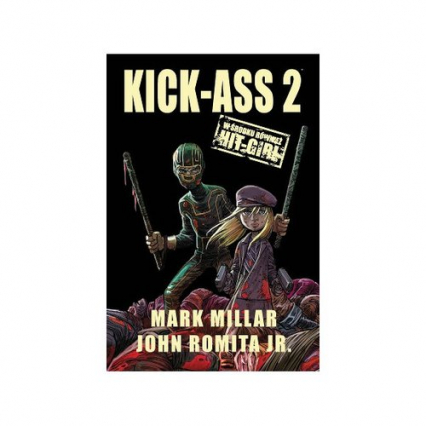 Kick-Ass 2 - Millar Mark, Romita John Jr. | okładka