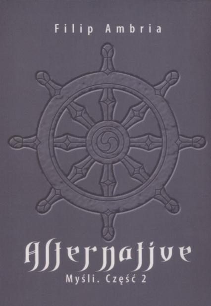 Alternative Myśli Część 2 - Filip Ambria | okładka