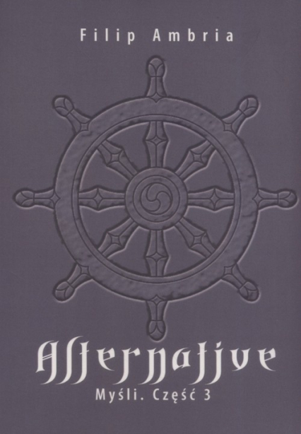 Alternative Myśli Część 3 - Filip Ambria | okładka