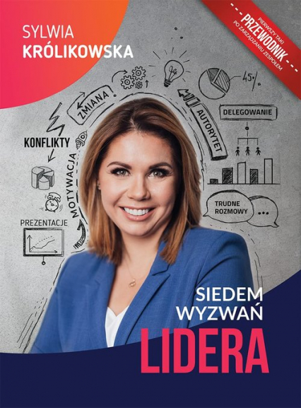 Siedem wyzwań lidera - Sylwia Królikowska | okładka