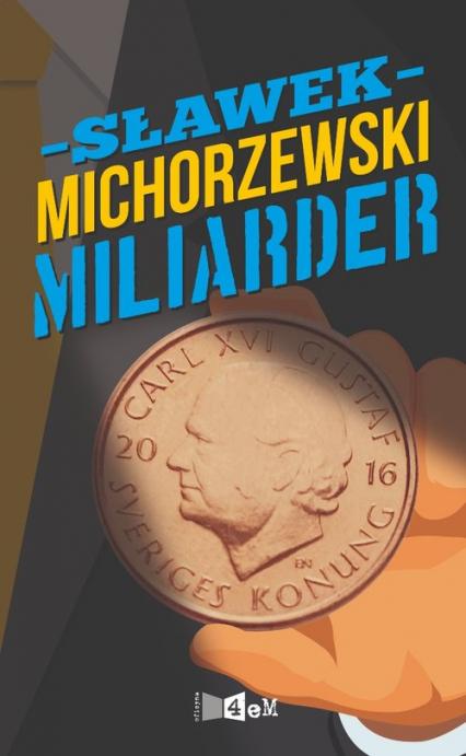 Miliarder - Sławek Michorzewski | okładka